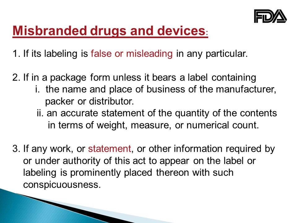 Misbranded drugs and devices: