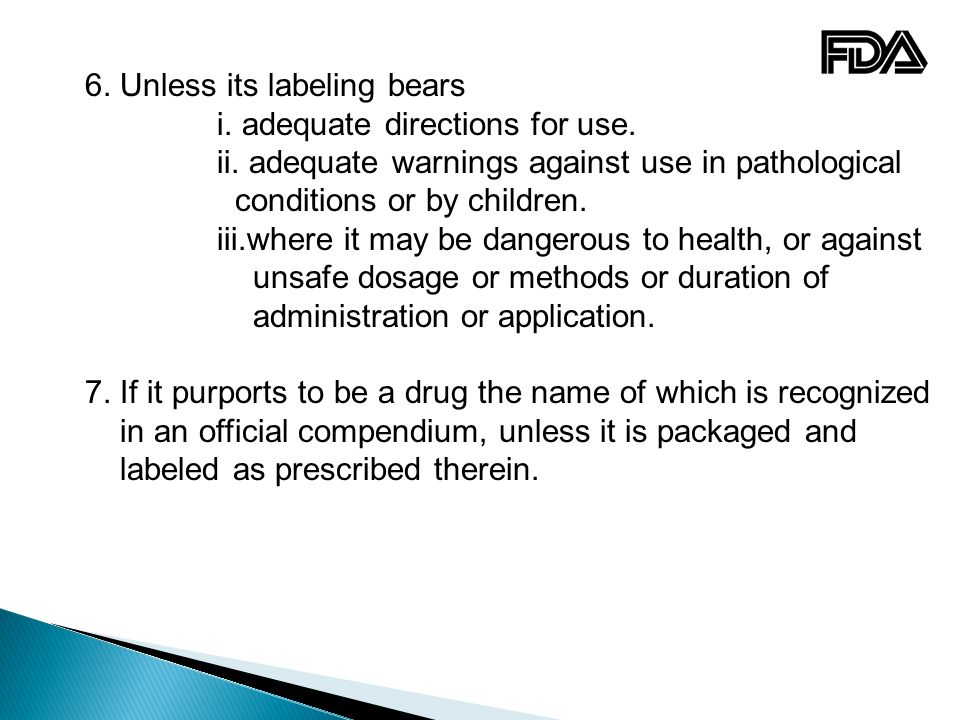 6. Unless its labeling bears
