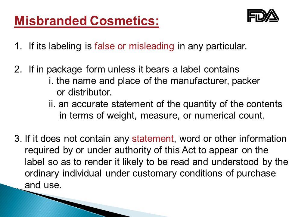 Misbranded Cosmetics: