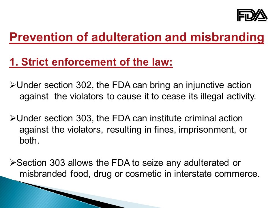 Prevention of adulteration and misbranding