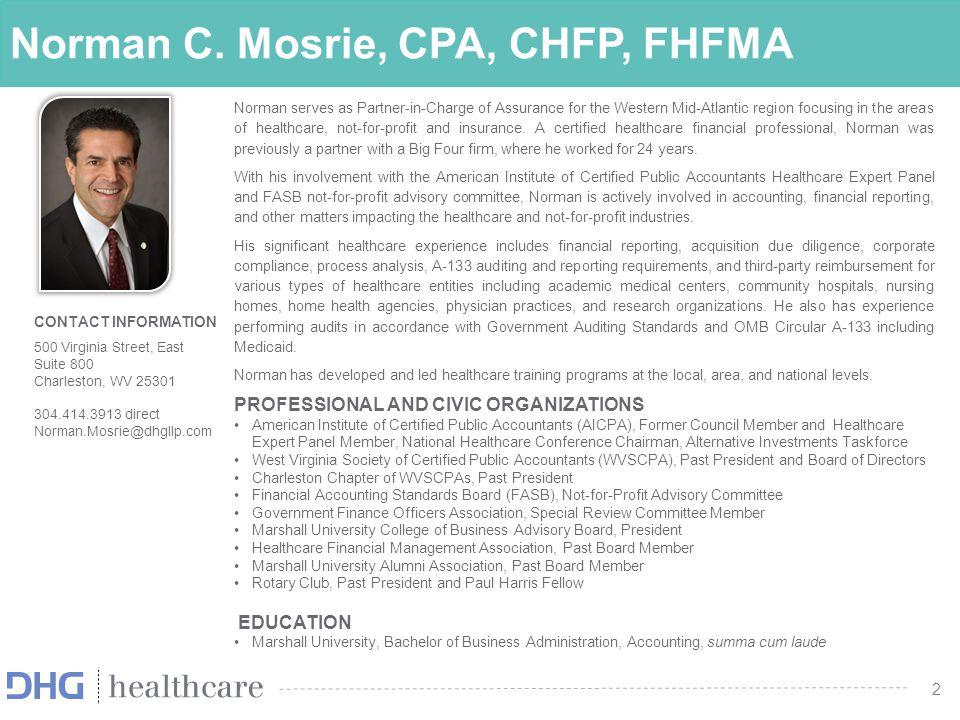 Norman C. Mosrie, CPA, CHFP, FHFMA