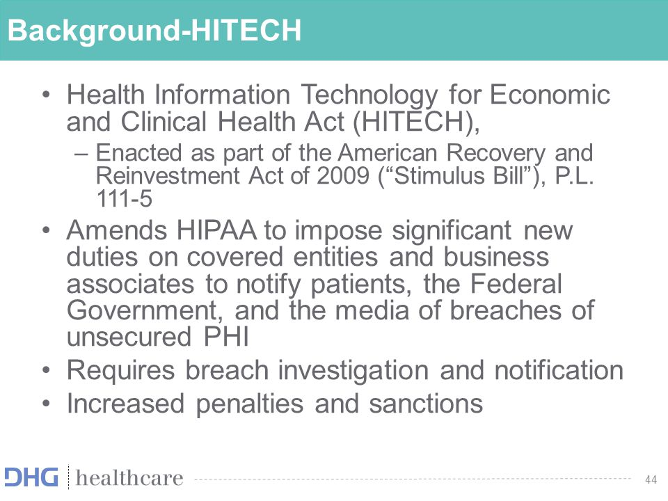 Background-HITECH Health Information Technology for Economic and Clinical Health Act (HITECH),