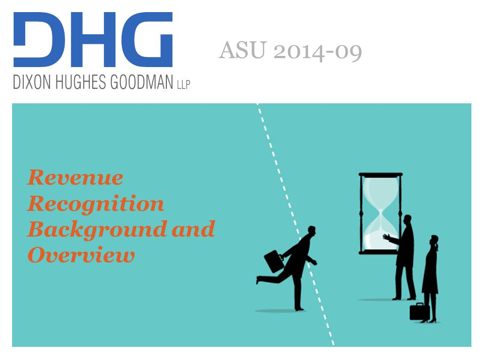 ASU 2014-09 Revenue Recognition Background and Overview