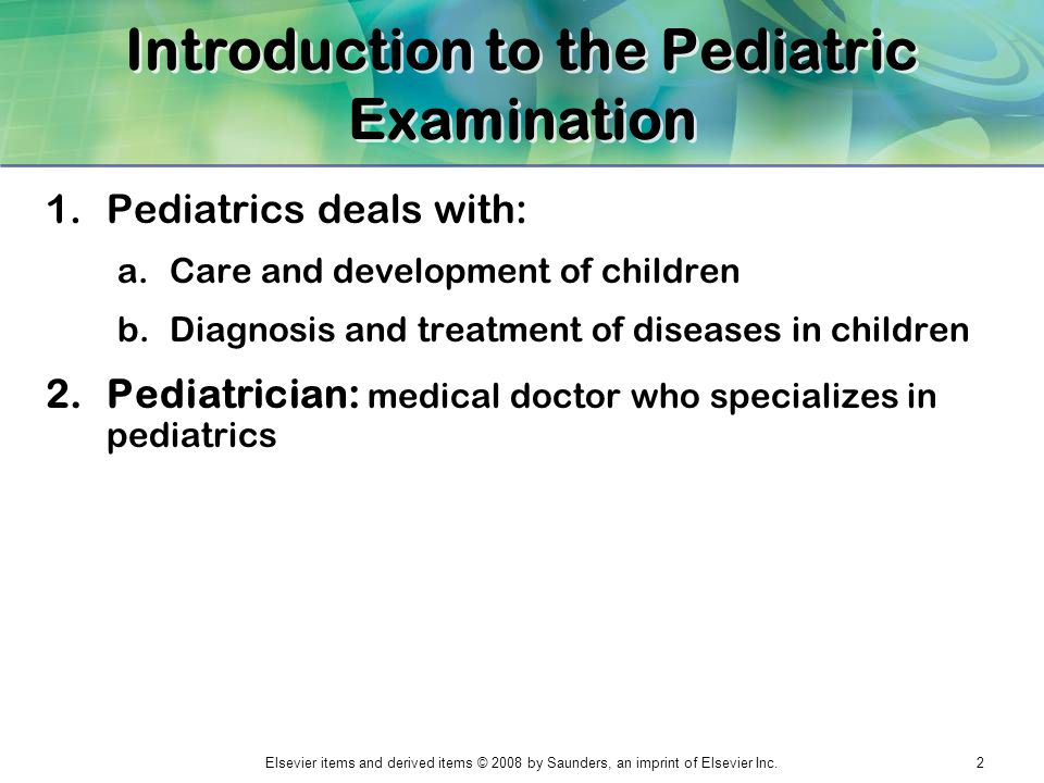 Introduction to the Pediatric Examination