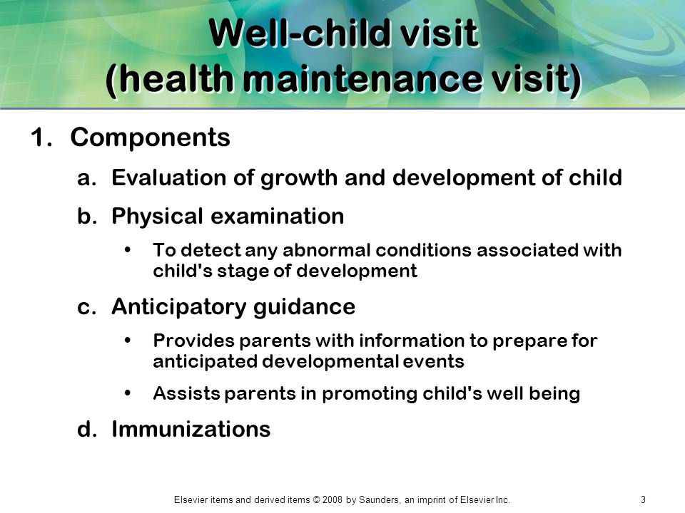 Well-child visit (health maintenance visit)