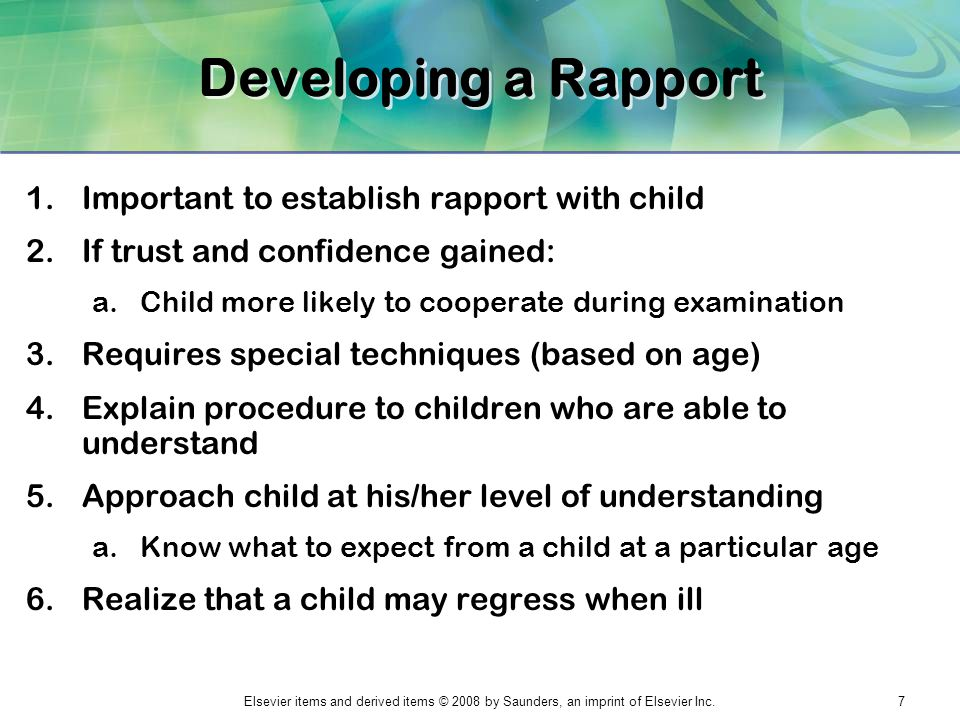 Developing a Rapport Important to establish rapport with child