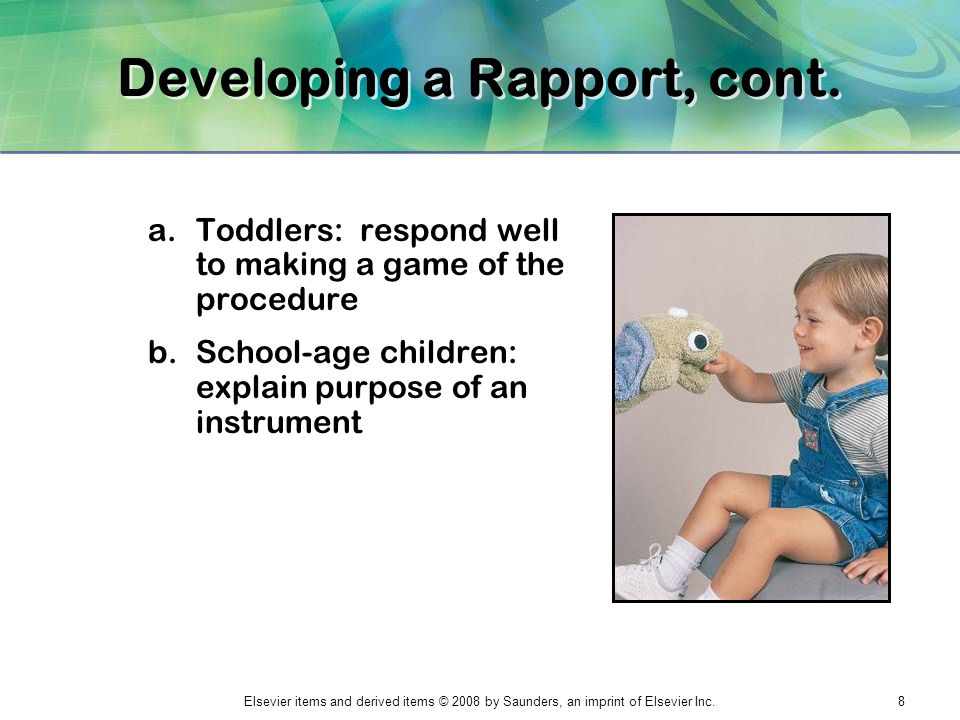 Developing a Rapport, cont.