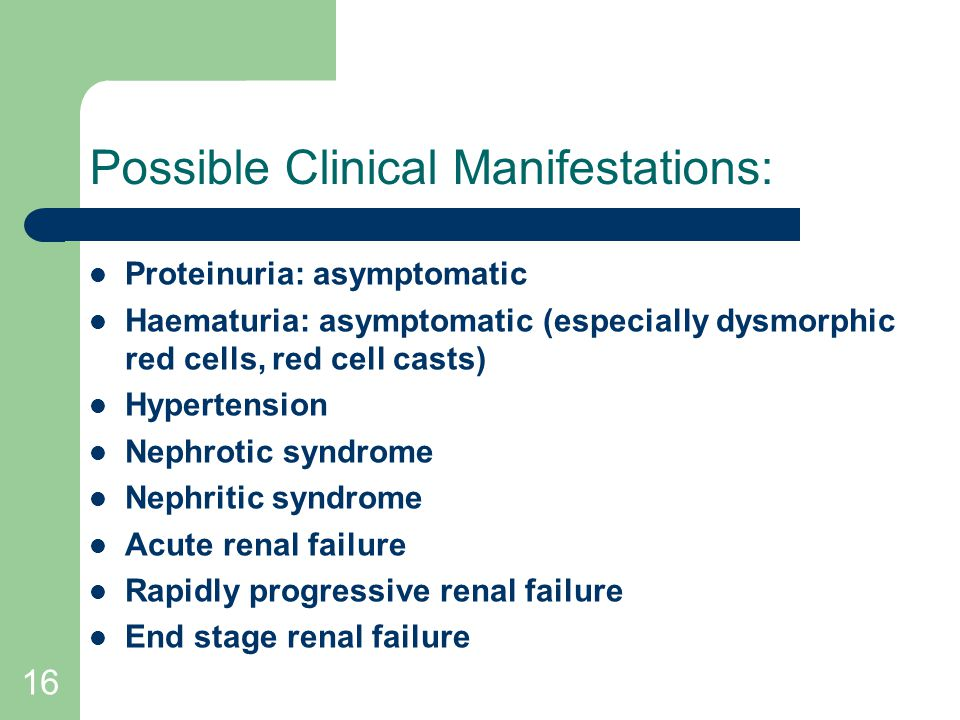 Possible Clinical Manifestations: