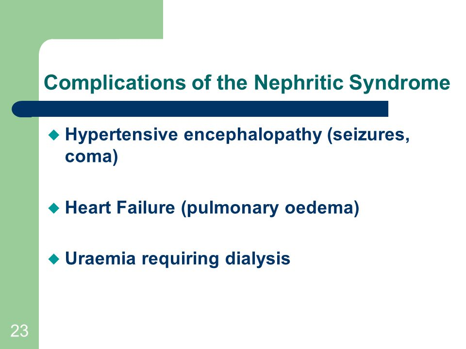 Complications of the Nephritic Syndrome