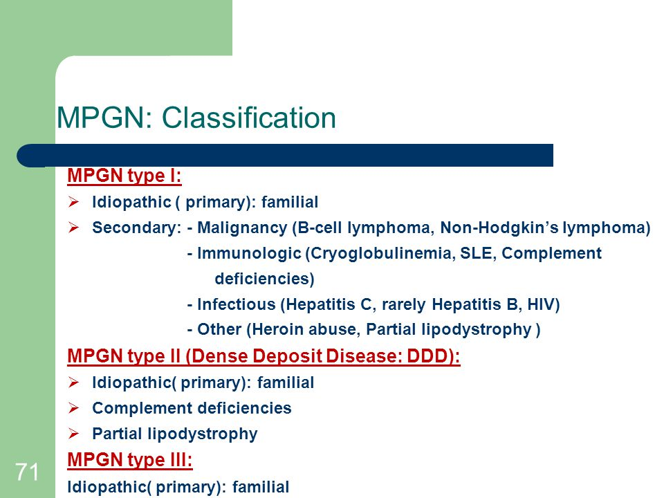 MPGN: Classification 71 MPGN type I: