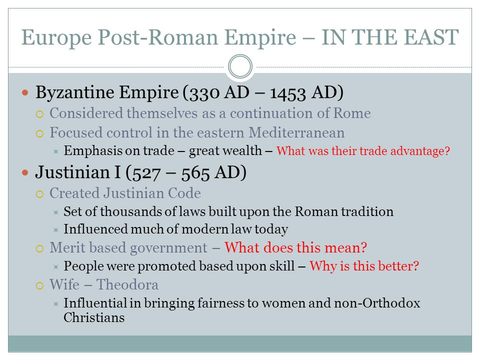 Europe Post-Roman Empire – IN THE EAST