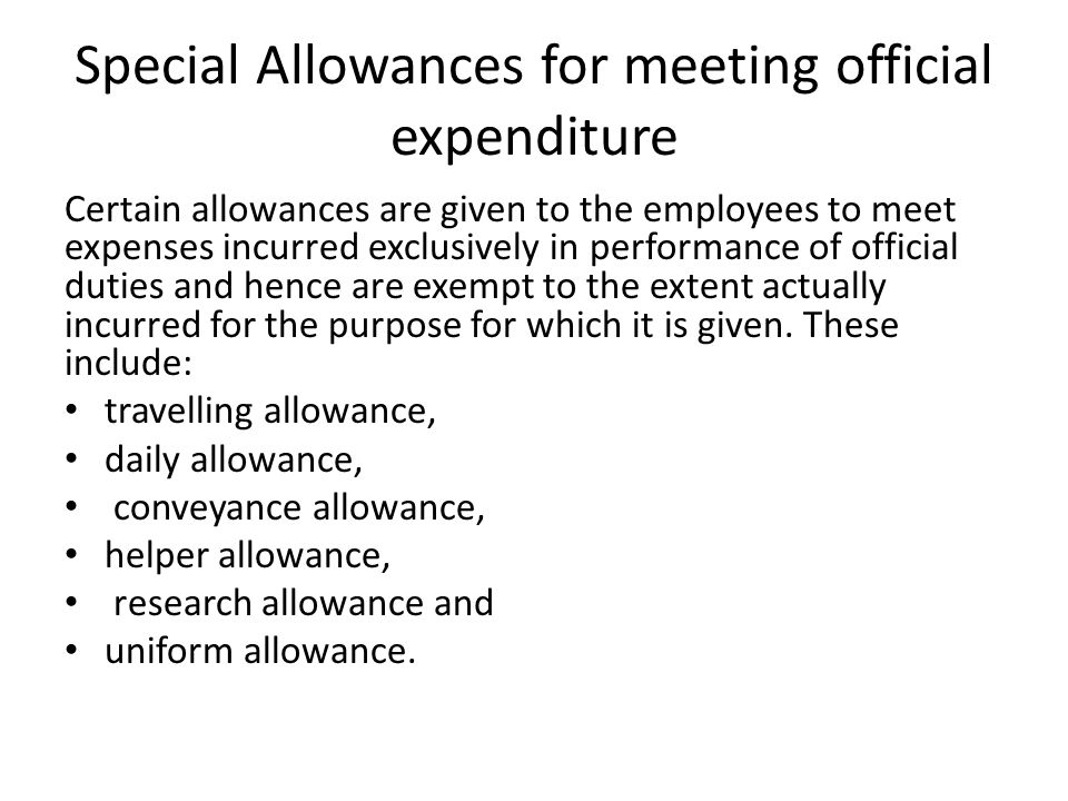 Special Allowances for meeting official expenditure
