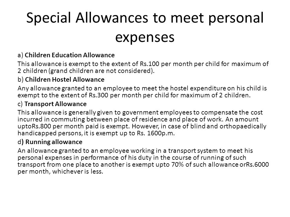Special Allowances to meet personal expenses