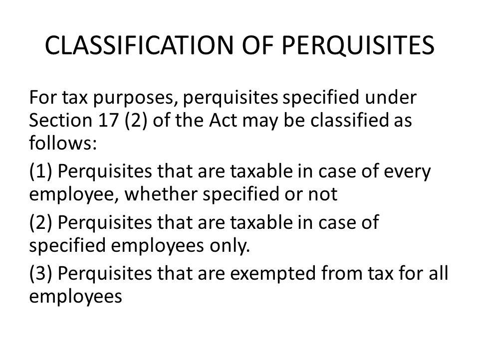 CLASSIFICATION OF PERQUISITES