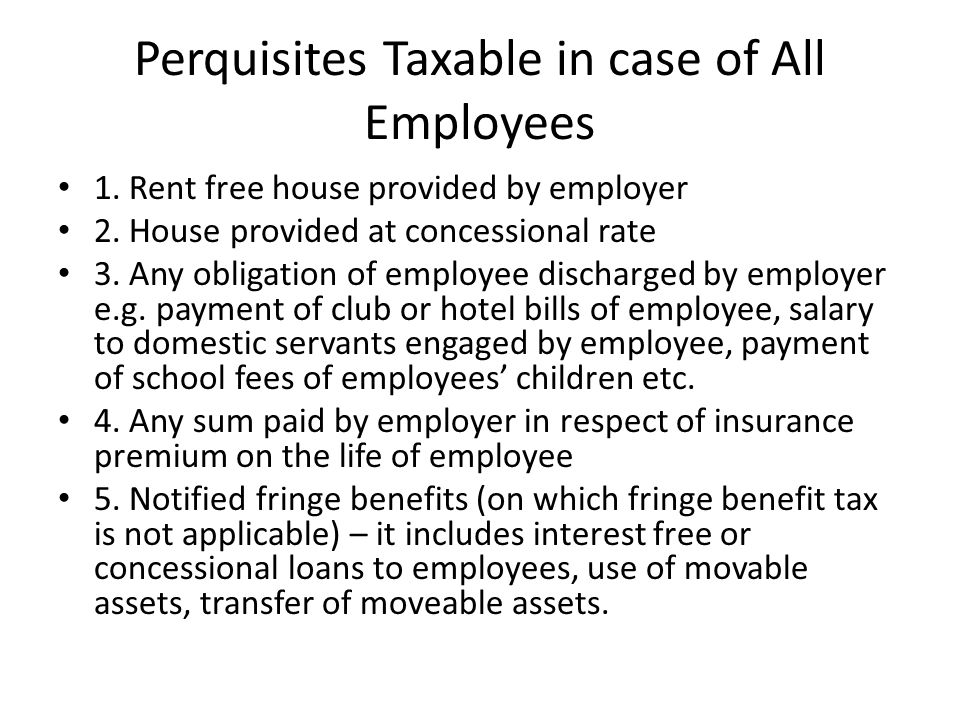 Perquisites Taxable in case of All Employees