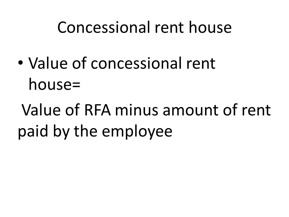 Concessional rent house