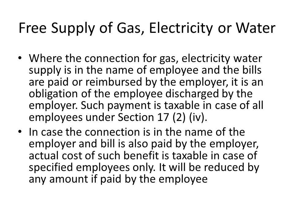 Free Supply of Gas, Electricity or Water