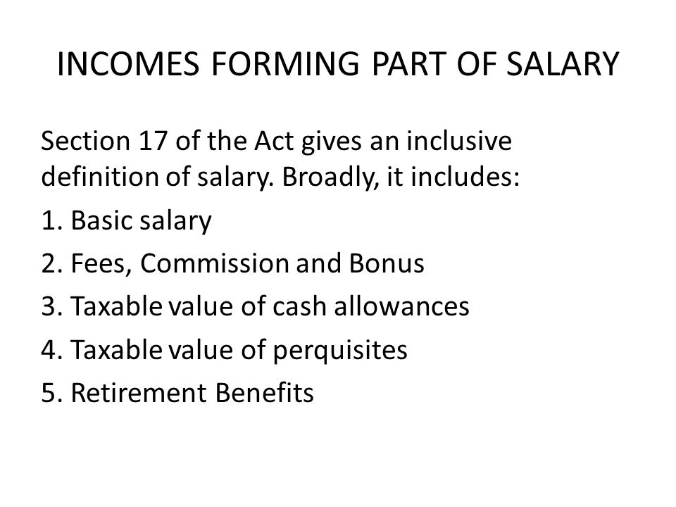 INCOMES FORMING PART OF SALARY