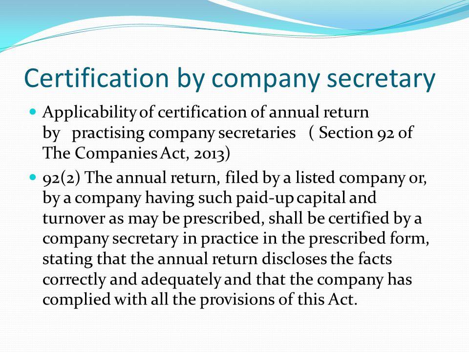 Certification by company secretary