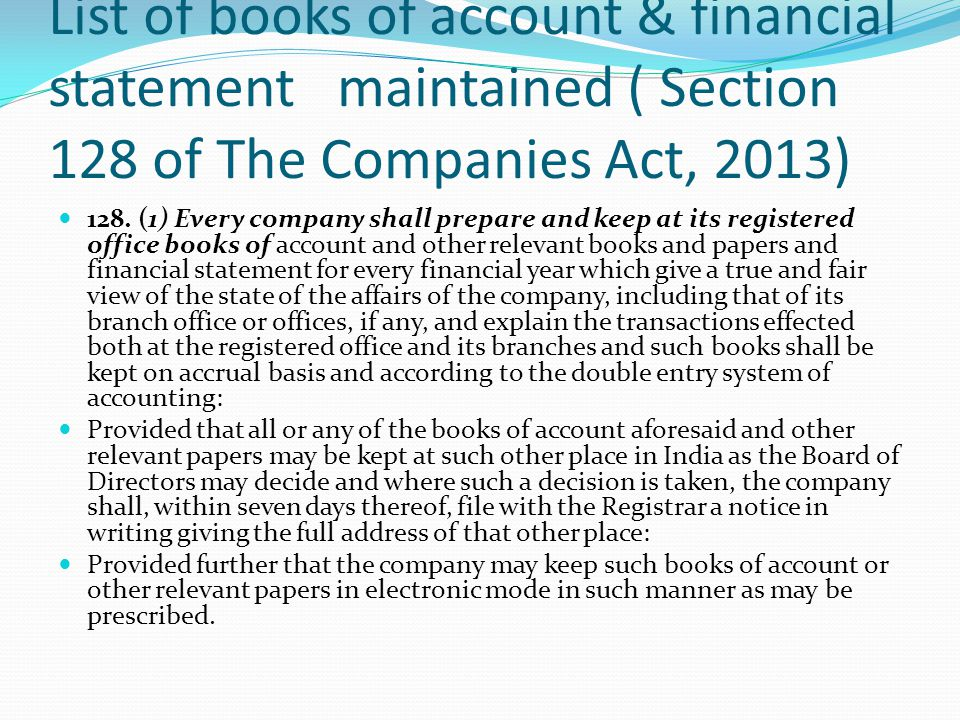List of books of account & financial statement maintained ( Section 128 of The Companies Act, 2013)
