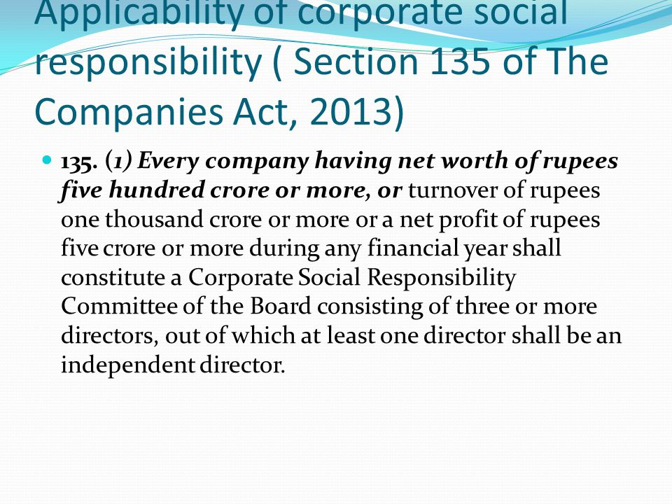 Applicability of corporate social responsibility ( Section 135 of The Companies Act, 2013)
