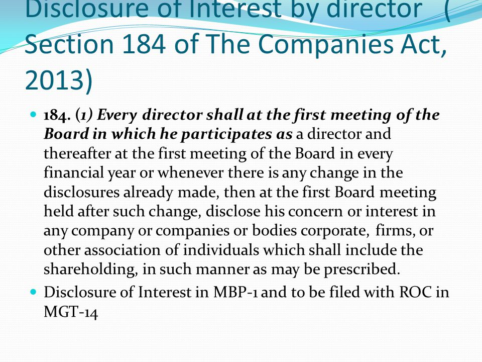 Disclosure of Interest by director ( Section 184 of The Companies Act, 2013)