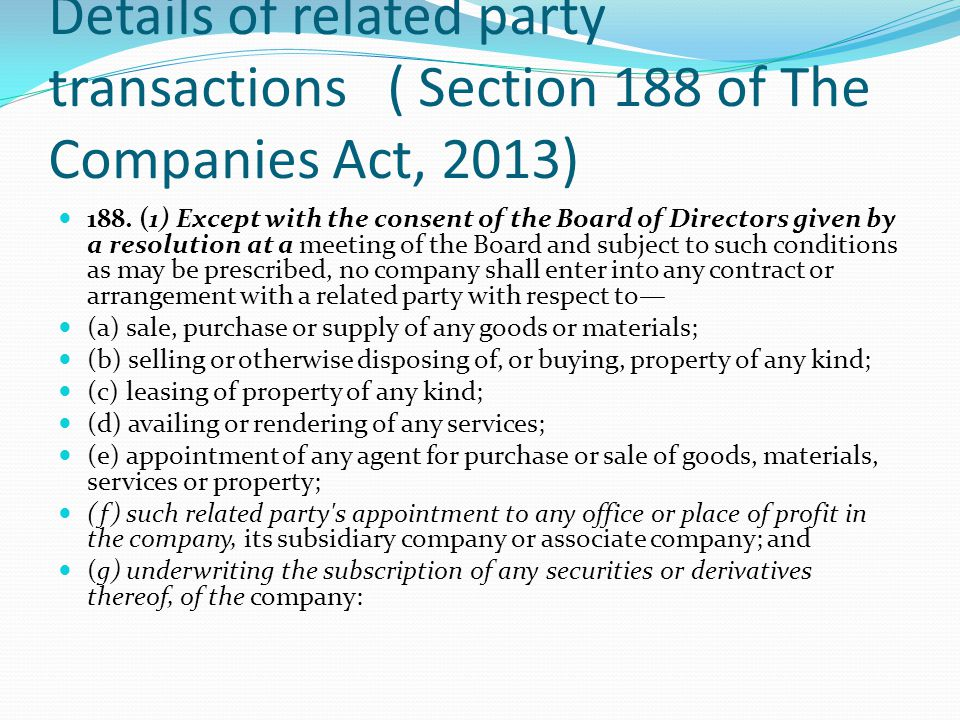 Details of related party transactions ( Section 188 of The Companies Act, 2013)