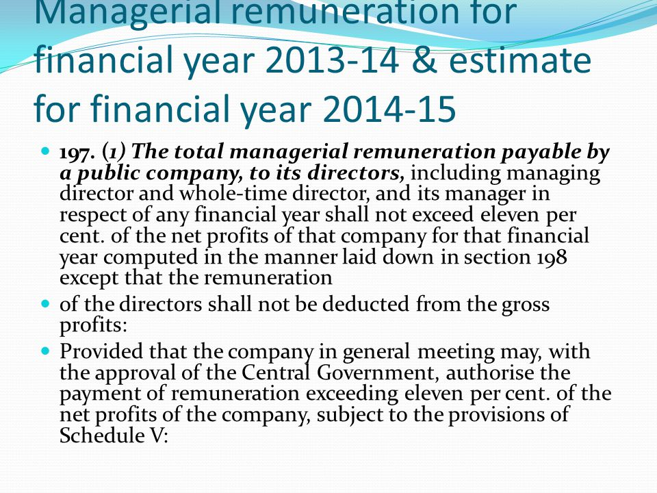 Managerial remuneration for financial year 2013-14 & estimate for financial year 2014-15