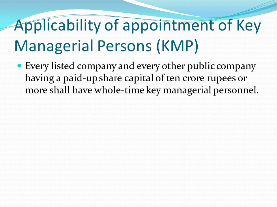 Applicability of appointment of Key Managerial Persons (KMP)