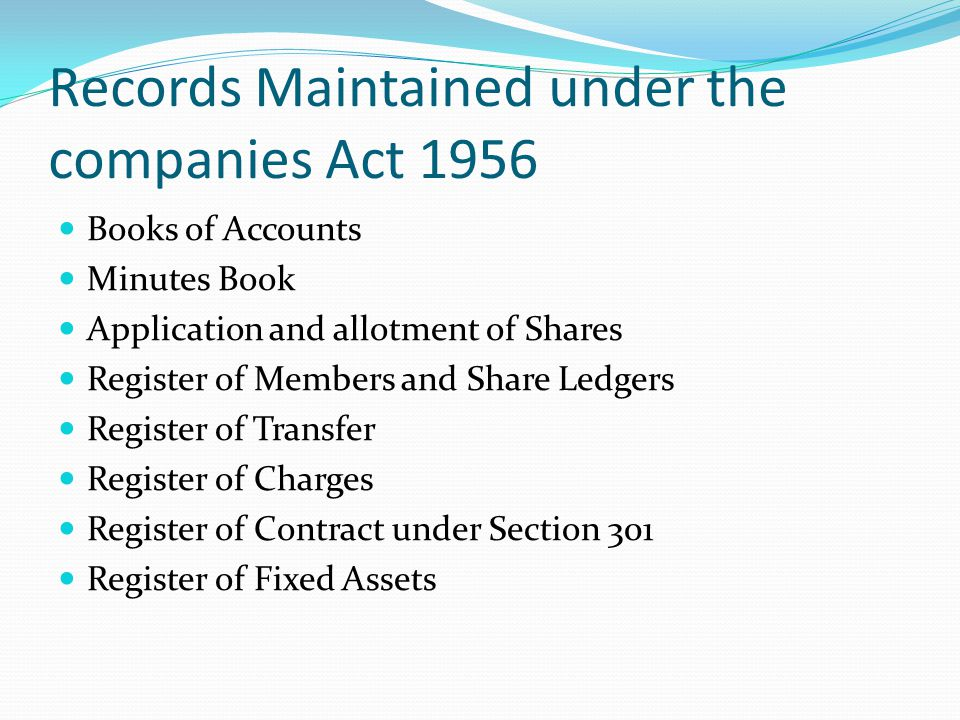Records Maintained under the companies Act 1956