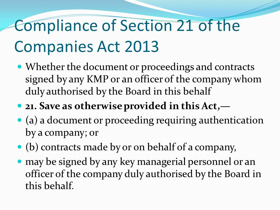 Compliance of Section 21 of the Companies Act 2013