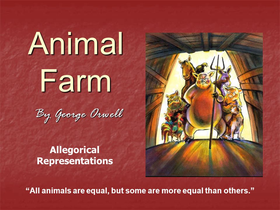 Animal Farm By George Orwell Allegorical Representations