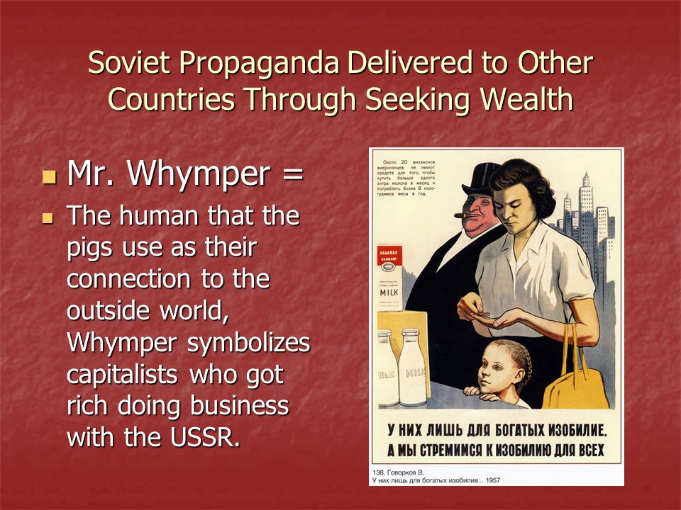 Soviet Propaganda Delivered to Other Countries Through Seeking Wealth