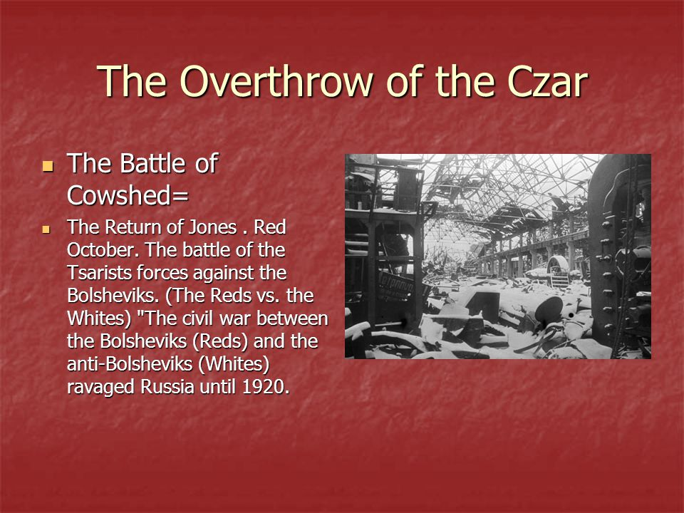 The Overthrow of the Czar