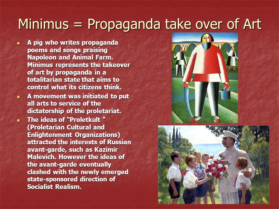 Minimus = Propaganda take over of Art