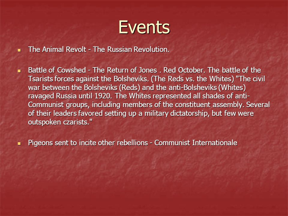 Events The Animal Revolt - The Russian Revolution.
