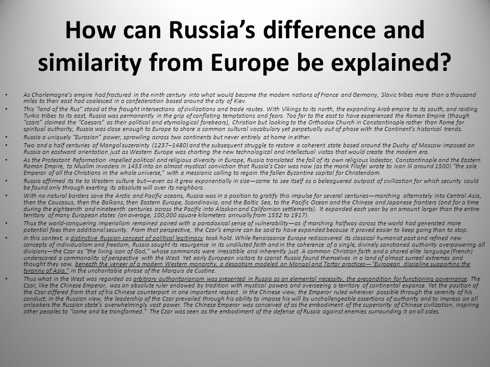 How can Russia's difference and similarity from Europe be explained