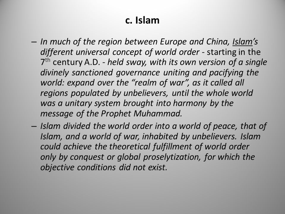 c. Islam