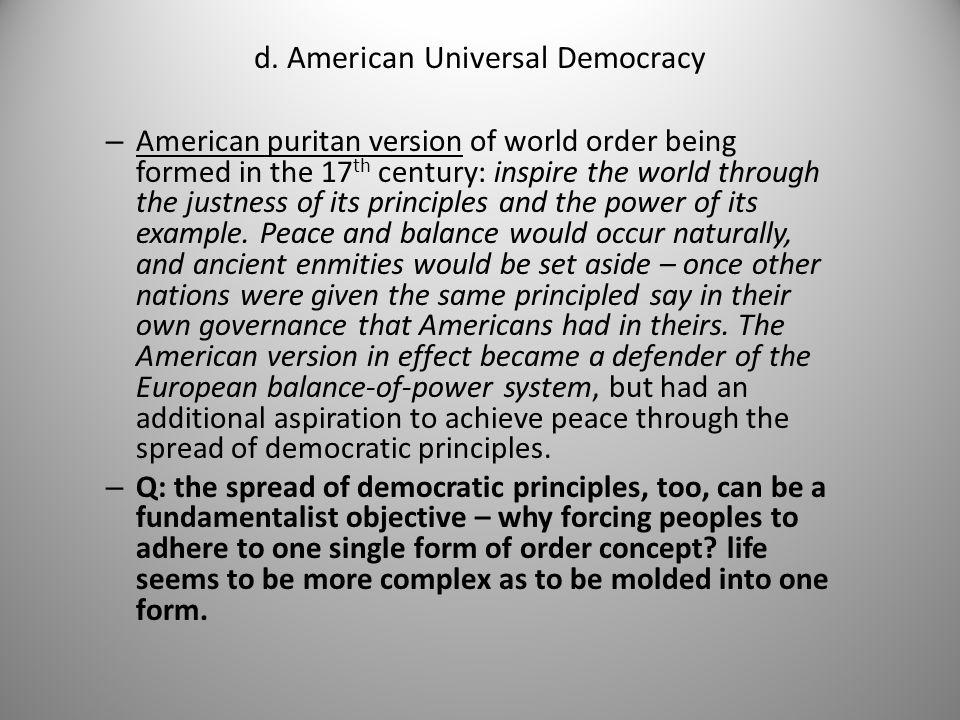 d. American Universal Democracy