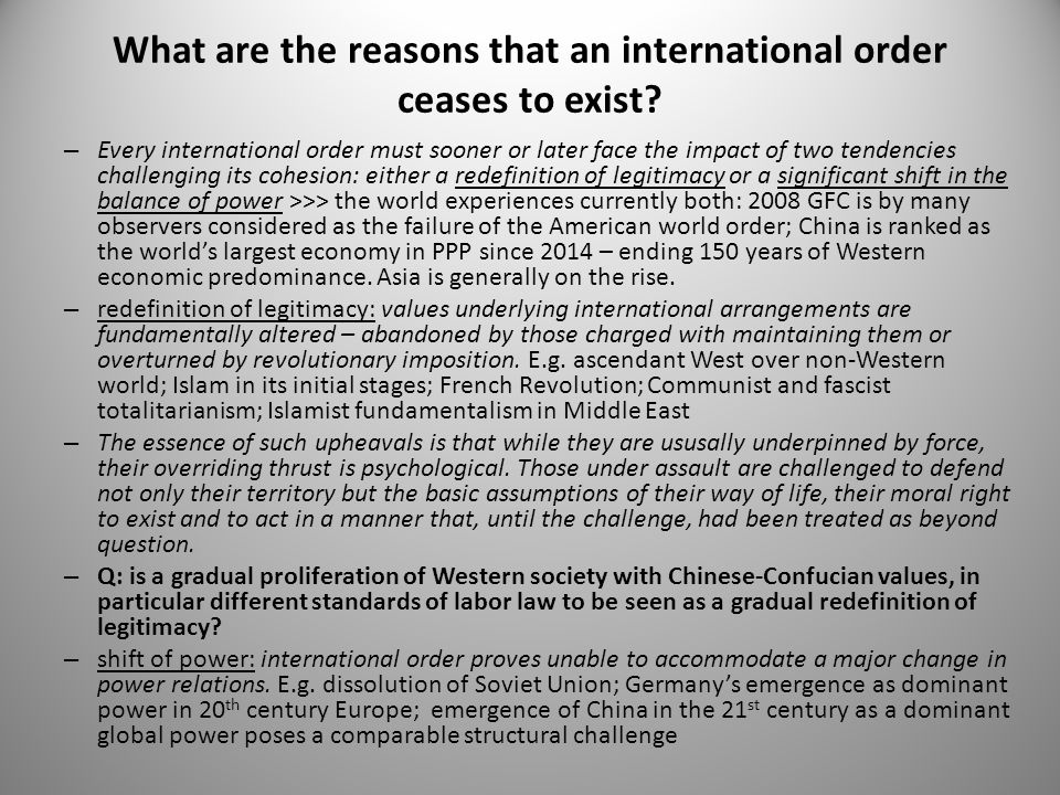 What are the reasons that an international order ceases to exist
