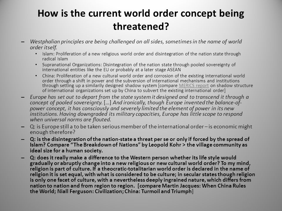 How is the current world order concept being threatened