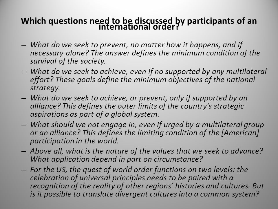 Which questions need to be discussed by participants of an international order