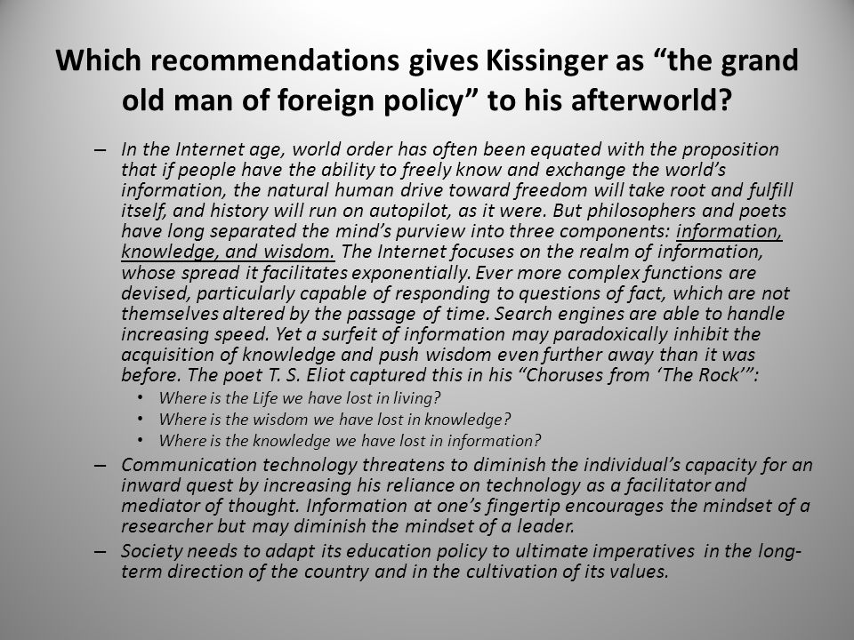 Which recommendations gives Kissinger as the grand old man of foreign policy to his afterworld
