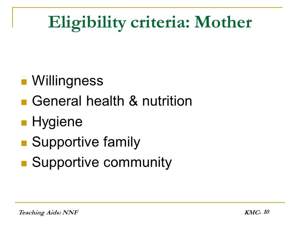Eligibility criteria: Mother