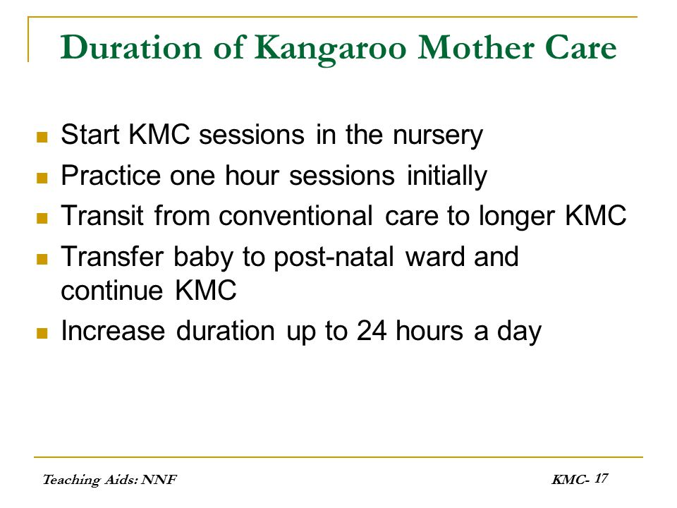 Duration of Kangaroo Mother Care