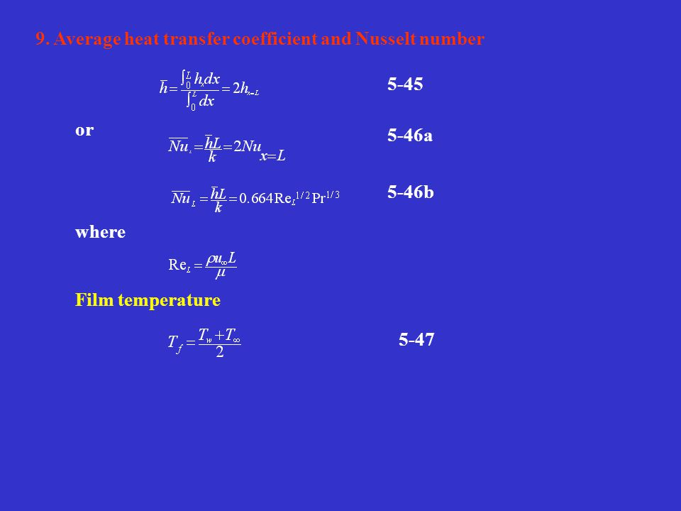 9. Average heat transfer coefficient and Nusselt number