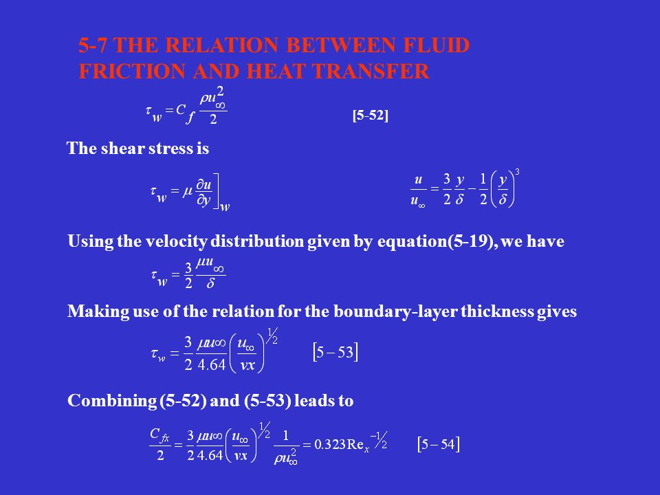 5-7 THE RELATION BETWEEN FLUID FRICTION AND HEAT TRANSFER