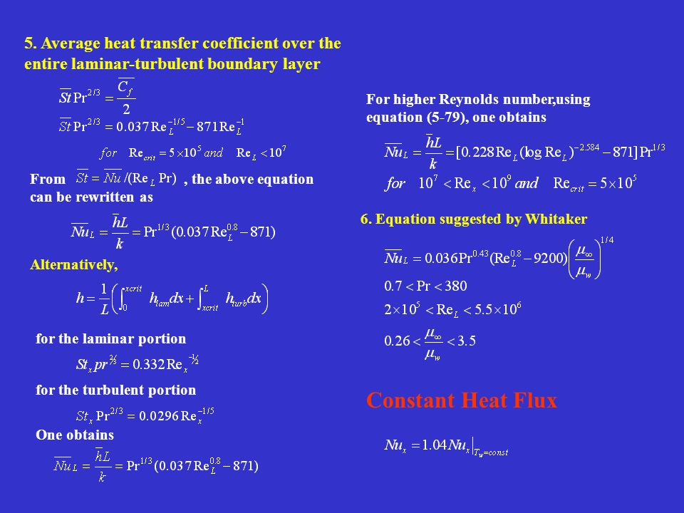 5. Average heat transfer coefficient over the entire laminar-turbulent boundary layer