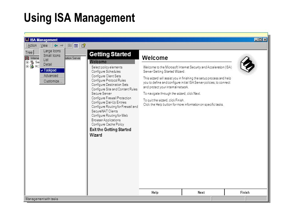 Using ISA Management Getting Started Welcome