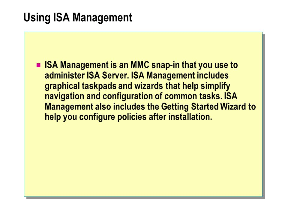 Using ISA Management